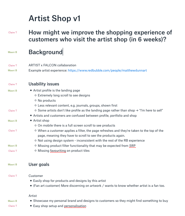 Screenshot of Dropbox Paper document titled 'Artist Shop v1' with the subtitle 'How might we improve the experience of customers who visit the artist shop (in 6 weeks)?', and subheadings 'Background', 'Usability issues', and 'User goals'. Down the left side there are names showing how Masni and the other designer contributed alternating lines to the doc.